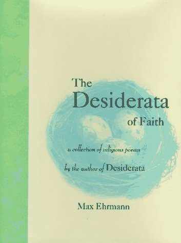 9780517703311: The Desiderata of Faith: A Collection of Religious Poems