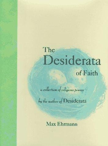 9780517703311: The Desiderata of Faith: A Collection of Religious Poems