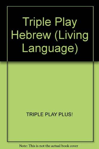 LL Multimedia: Tripleplay Plus! Hebrew (Living Language) (0517703505) by Crown
