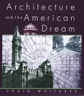 9780517703786: Architecture and the American Dream