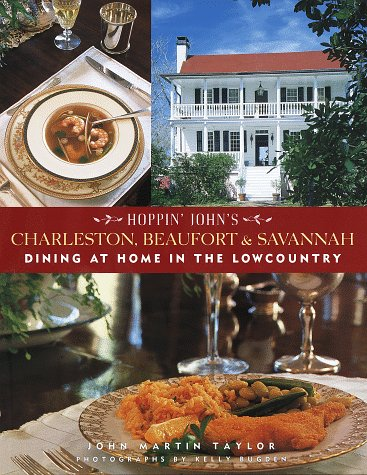 9780517703878: Hoppin' John's Charleston, Beaufort & Savannah: Dining at Home in the Lowcountry