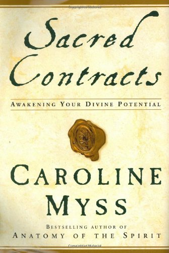 9780517703922: Sacred Contracts: Awakening Your Divine Potential