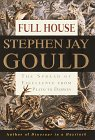 FULL HOUSE: The Spread of Excellence from Plato to Darwin.: GOULD, Stephen Jay.