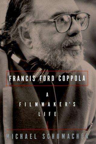 Francis Ford Coppola: A Filmaker's Life: Schumacher, Michael