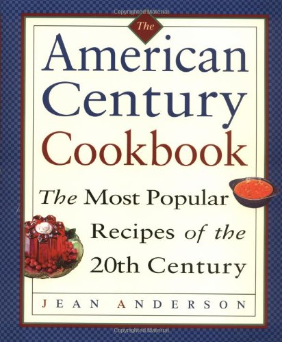 9780517705766: The American Century Cookbook