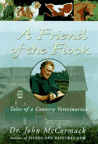 9780517706121: A Friend of the Flock: Tales of a Country Veterinarian