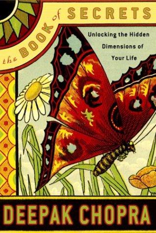 9780517706244: The Book of Secrets: Unlocking the Hidden Dimensions of Your Life (Chopra, Deepak)