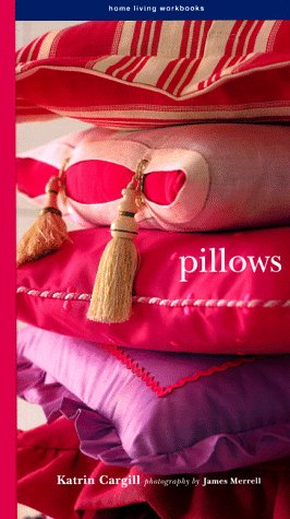9780517706725: Pillows: Home Living Workbooks
