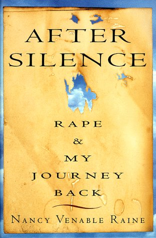 9780517706831: After Silence: Rape and My Journey Back