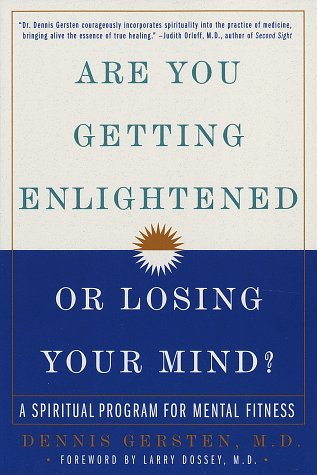 9780517707258: Are You Getting Enlightened or Losing Your Mind?: A Spiritual Program for Mental Fitness