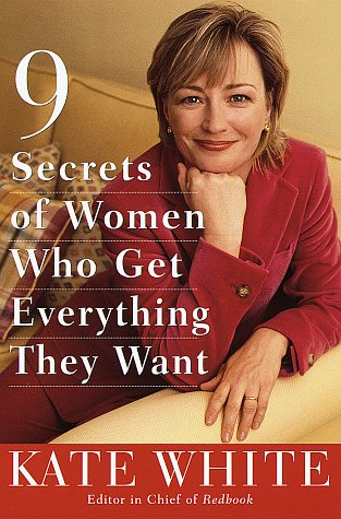 9780517707562: 9 Secrets of Women Who Get Everything They Want