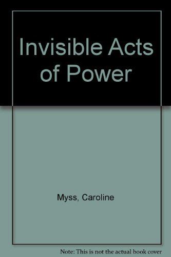 9780517707937: Invisible Acts of Power