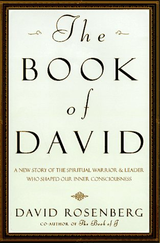 9780517708002: The Book of David: A New Story of the Spiritual Warrior and Leader Who Shaped Our Inner Consciousness