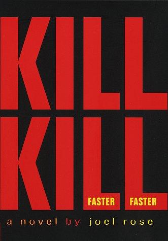 9780517708194: Kill Kill Faster Faster