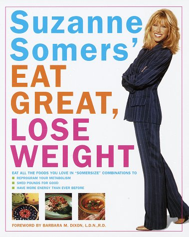9780517708613: Suzanne Somers' Eat Great, Lose Weight