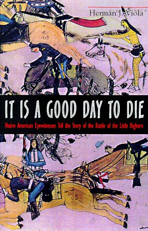 9780517709122: It is a Good Day to Die