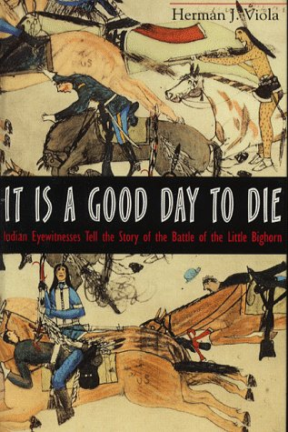 9780517709139: It is a Good Day to Die