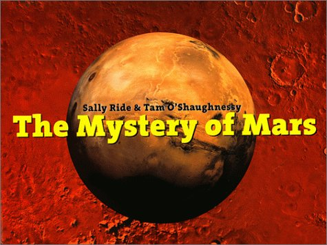 The Mystery of Mars (Signed): Ride, Sally; O'Shaughnessy, Tam