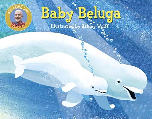 9780517709771: Baby Beluga (Raffi Songs to Read)