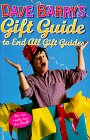 9780517799529: Dave Barry's Gift Guide To End All Gift Guides