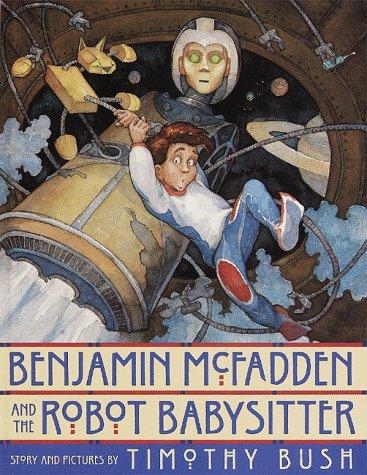 9780517799857: Benjamin McFadden and the Robot Babysitter