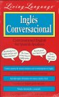 9780517799888: Living Language: Conversation English/Spanish (Living Language Series)