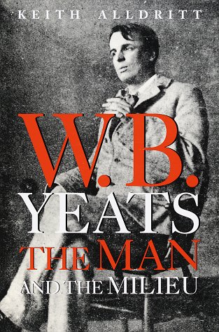 9780517799895: W. B. Yeats: The Man and the Milieu