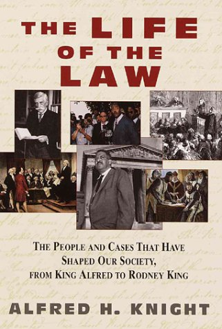 The Life of the Law: The People: Knight, Alfred H.