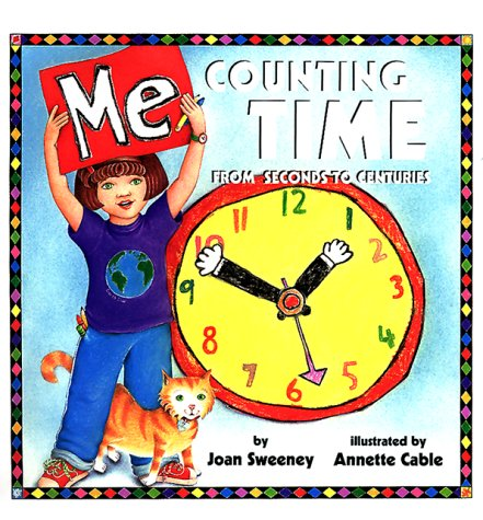 9780517800553: Me Counting Time: From Seconds to Centuries