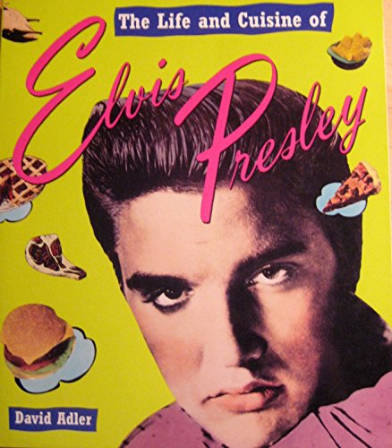 9780517880241: The Life and Cuisine of Elvis Presley
