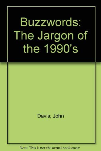 9780517880609: Buzzwords: The Jargon of the 1990s