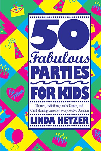 9780517880739: 50 Fabulous Parties for Kids