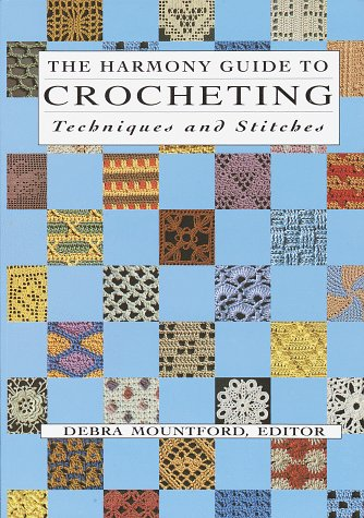 9780517880746: The Harmony Guide To Crocheting: Techniques and Stitches