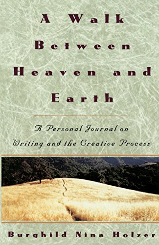 9780517880968: A Walk Between Heaven and Earth: A Personal Journal on Writing and the Creative Process