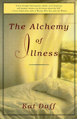 9780517880975: Alchemy of Illness