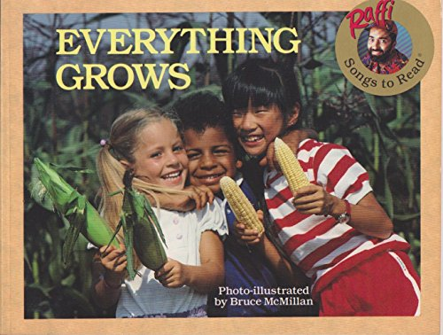 9780517880982: EVERYTHING GROWS (Raffi Songs to Read)