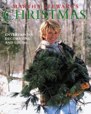 9780517881026: Martha Stewart's Christmas: Entertaining, Decorating and Giving