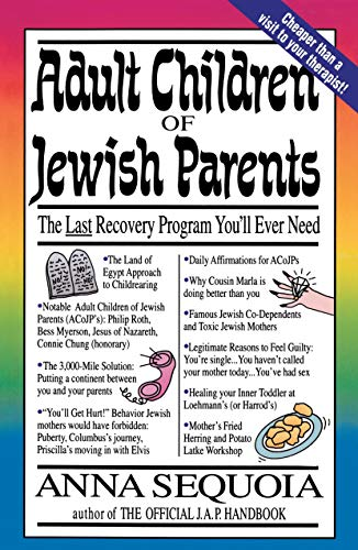 9780517881163: Adult Children of Jewish Parents: The Last Recovery Program You'll Ever Need