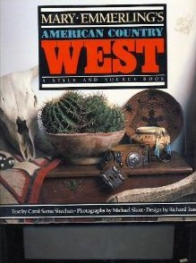 9780517881408: Mary Emmerling's American Country West