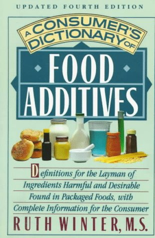 A Consumer's Dictionary of Food Additives: Updated Fourth Edition (4th ed).