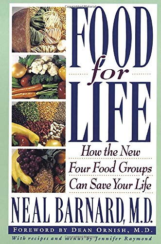 9780517882016: Food for Life: How the New Four Food Groups Can Save Your Life