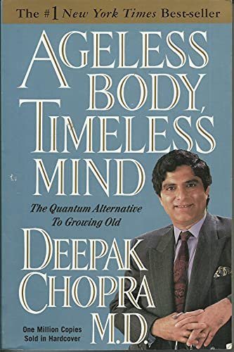 9780517882122: Ageless Body, Timeless Mind: The Quantum Alternative to Growing Old