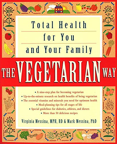 9780517882757: The Vegetarian Way: Total Health for You and Your Family