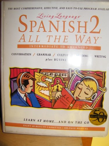 9780517882887: Spanish 2 All the Way Cassette (Living Language All the Way)
