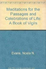 9780517882993: Meditations For The Passages And Celebrations Of Life: A Book of Vigils