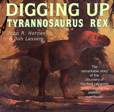 9780517883365: Digging Up Tyrannosaurus Rex