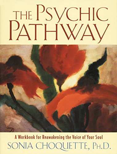 9780517884072: The Psychic Pathway: A Workbook for Reawakening the Voice of Your Soul