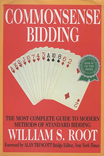 9780517884300: Commonsense Bidding: The Most Complete Guide to Modern Methods of Standard Bidding