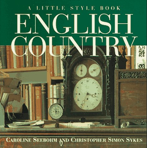 9780517884591: English Country: A Little Style Book