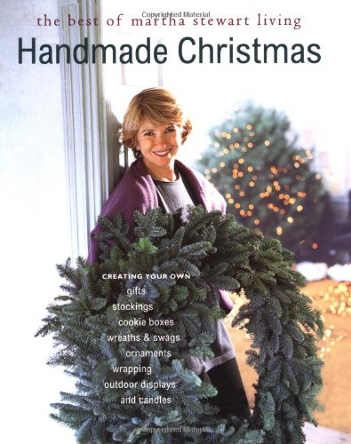 9780517884768: Handmade Christmas: The Best of Martha Stewart Living